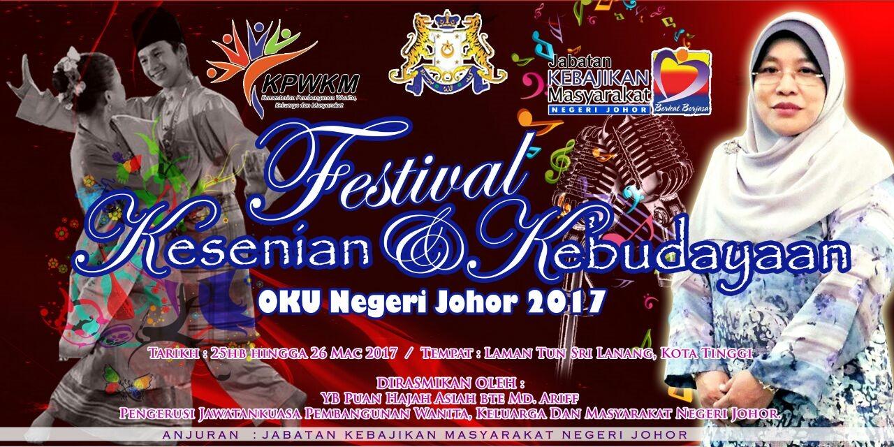 Festival Kesenian dan Kebudayaan OKU Negeri Johor 2017
