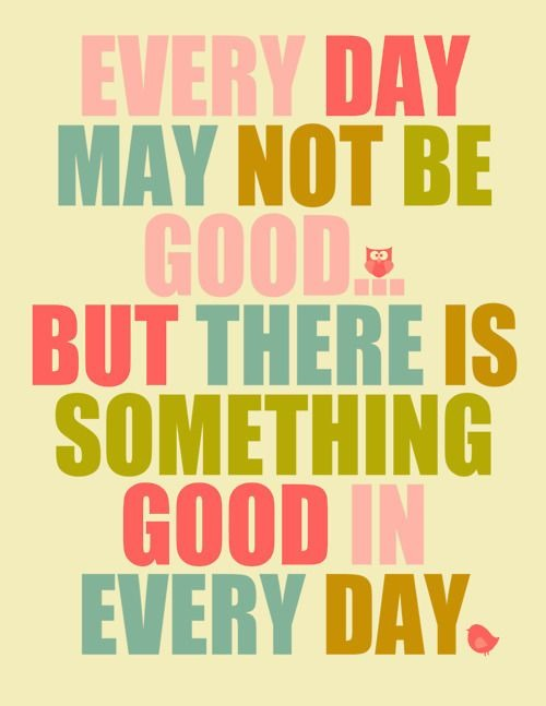 something-good-everyday-life-quotes-sayings-pictures