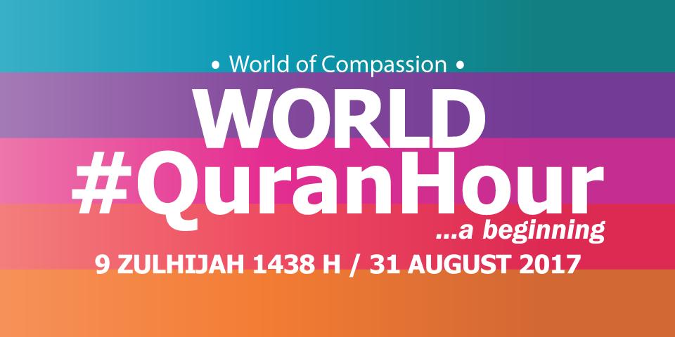 World #QuranHour – 31 Ogos 2017/ 9 Zulhijjah 1438H