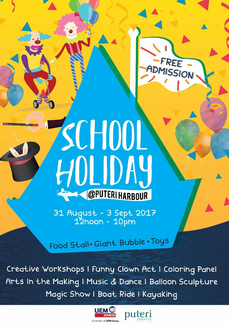 School Holiday at Puteri Harbour 31 Aug – 3 Sept 2017