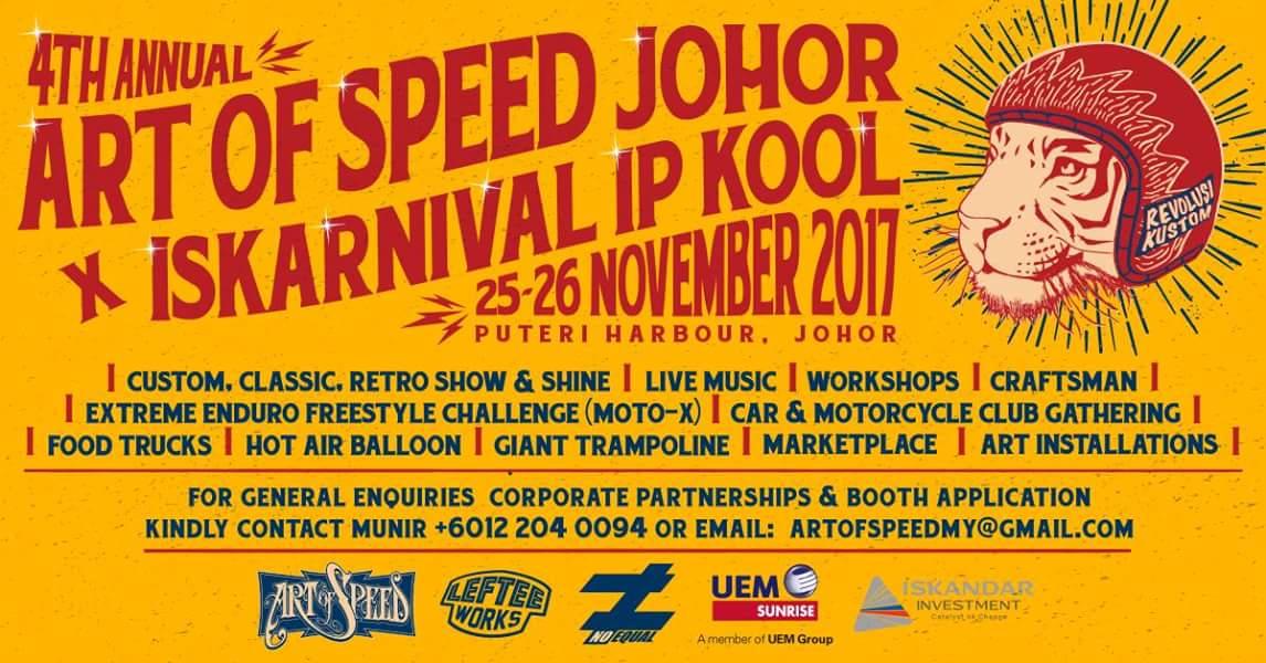 4th Annual Art of Speed Johor x Iskandar IP Kool | 25 -26 November 2017