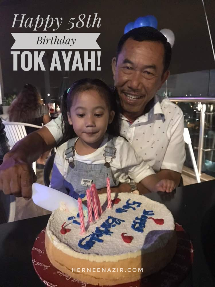 Happy 58th Birthday Tok Ayah!