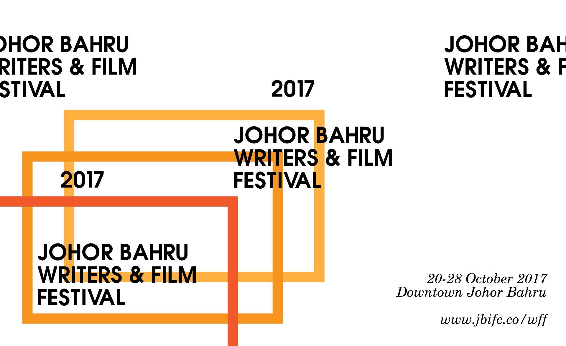 Johor Bahru Writers and Film Festival 2017| 20-28 October 2017