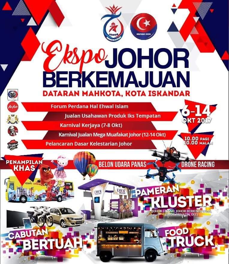 Ekspo Johor Berkemajuan |6-14 Oktober 2017