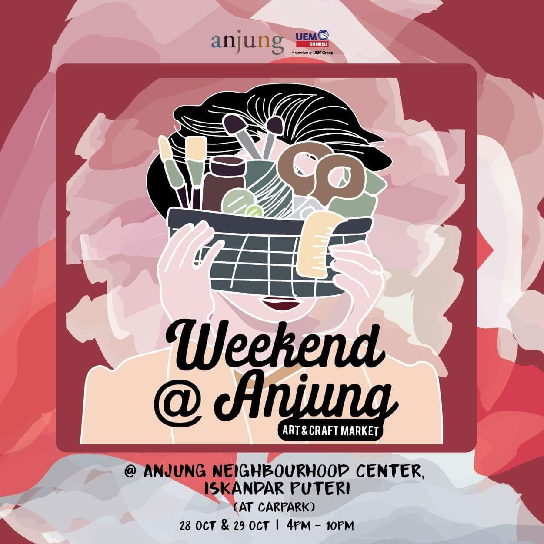 Weekend @ Anjung – Art & Craft Market | 28 – 29 October 2017