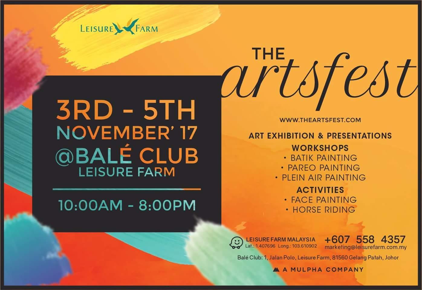 The Arts Fest – 3rd – 5th November '17  | Leisure Farm Gelang Patah