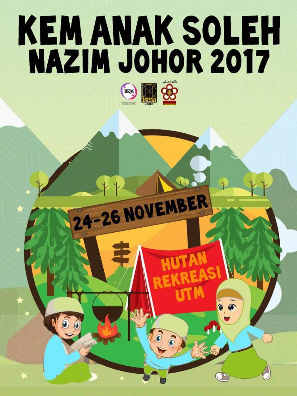Kem Anak Soleh Nazim Johor 2017 | 24 – 26 November 2017