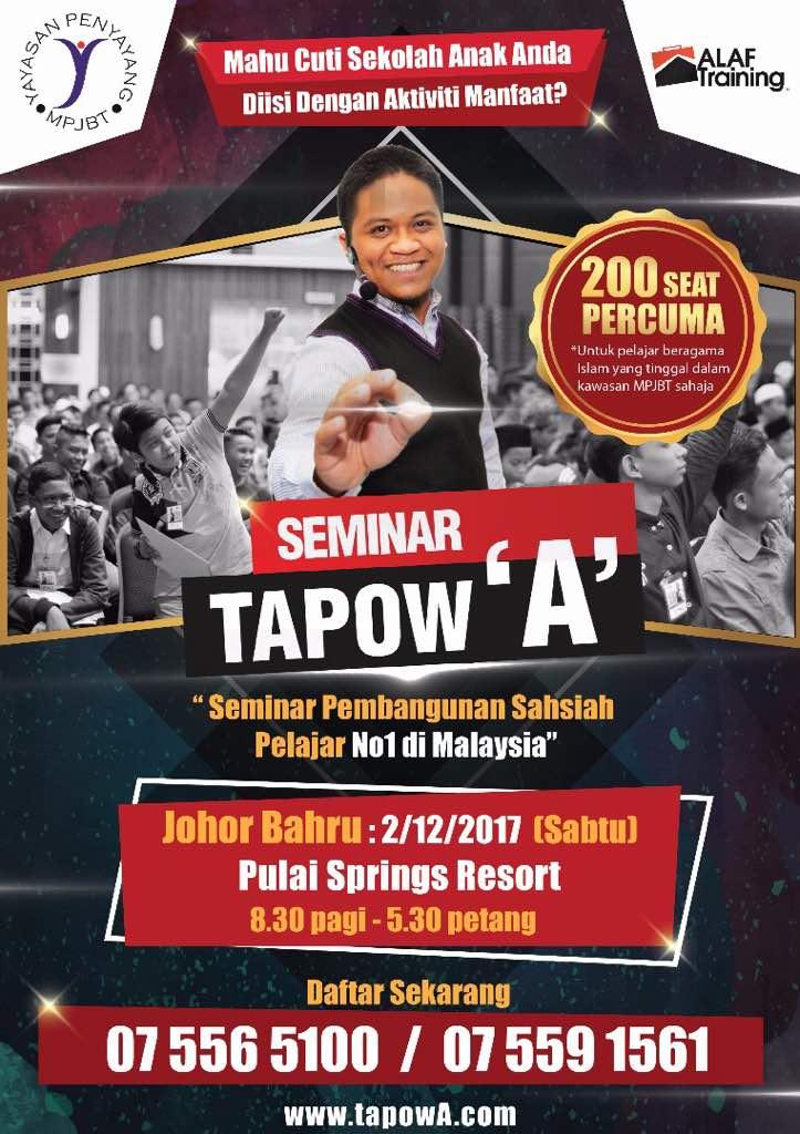 """Seminar Tapow """"A"""" – Seminar Pembangunan Sahsiah Pelajar No1 di Malaysia   2 Disember 2017"""