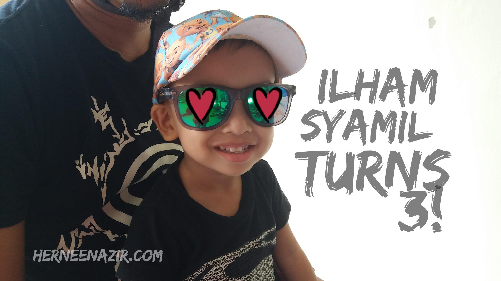 27 Jan 2018 | Ilham Syamil Turns 3!