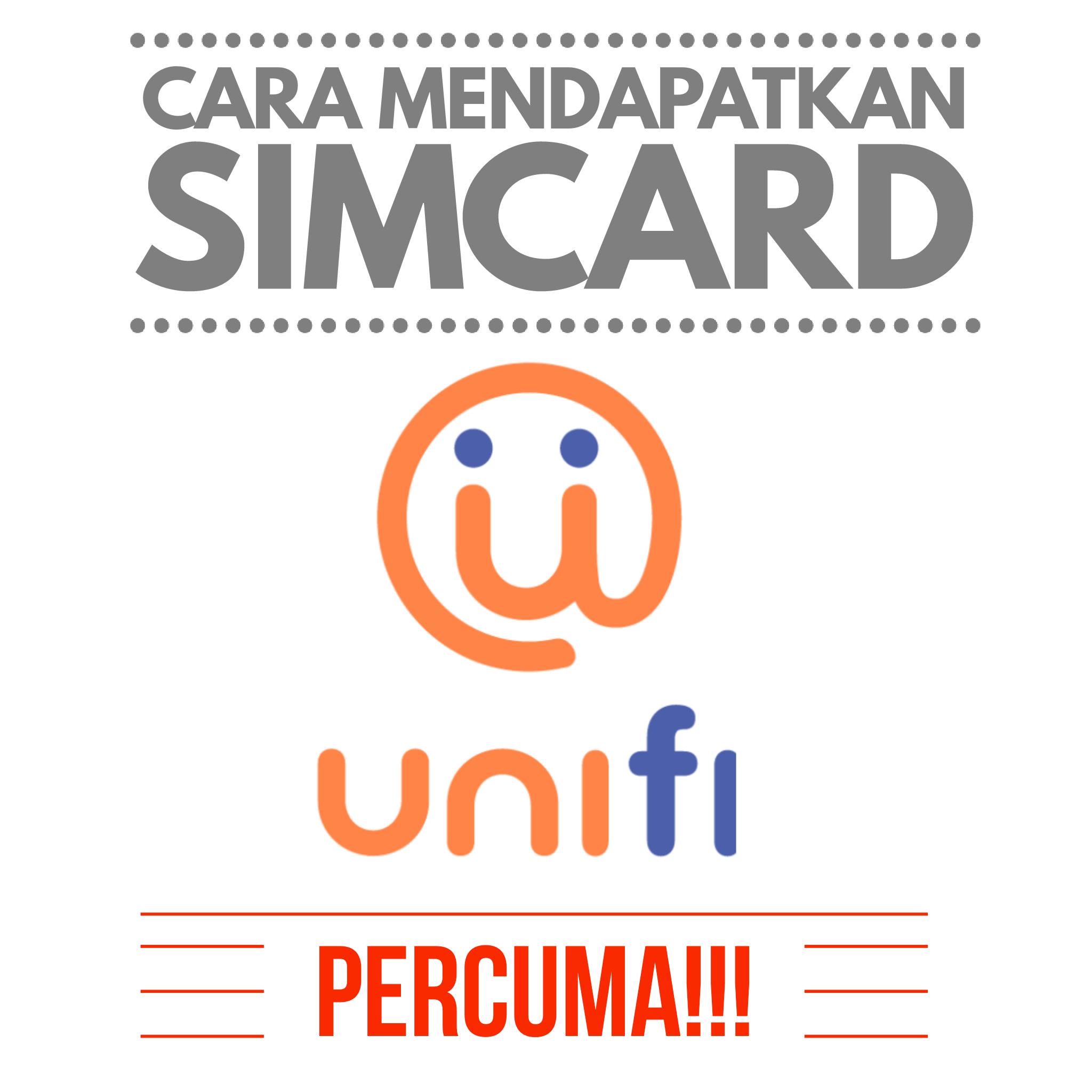 Cara Mendapatkan Simcard Unifi Percuma!!