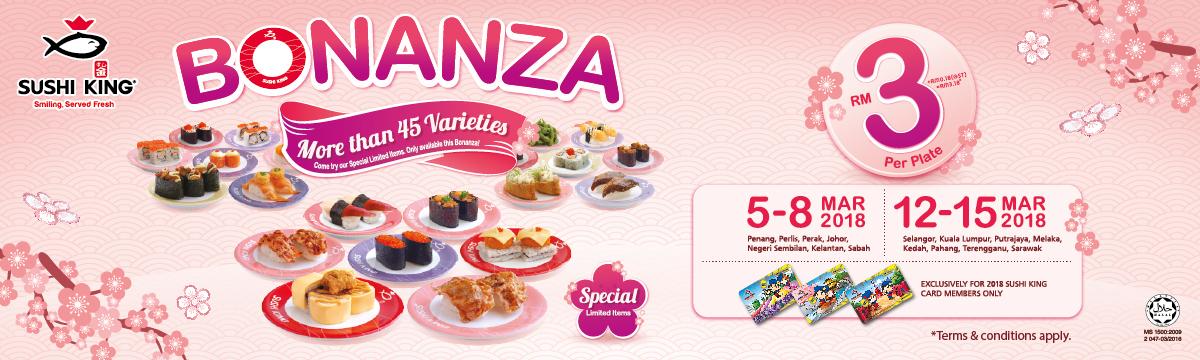 Bonanza RM3 Sushi King | 5 – 8 Mac 2018 (Penang, Perlis, Perak, Johor, Negeri Sembilan, Kelantan & Sabah)
