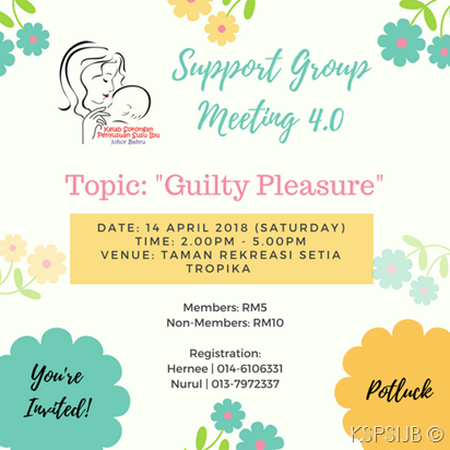 Support Group Meeting 4.0 – Guilty Pleasure | 14 April 2018