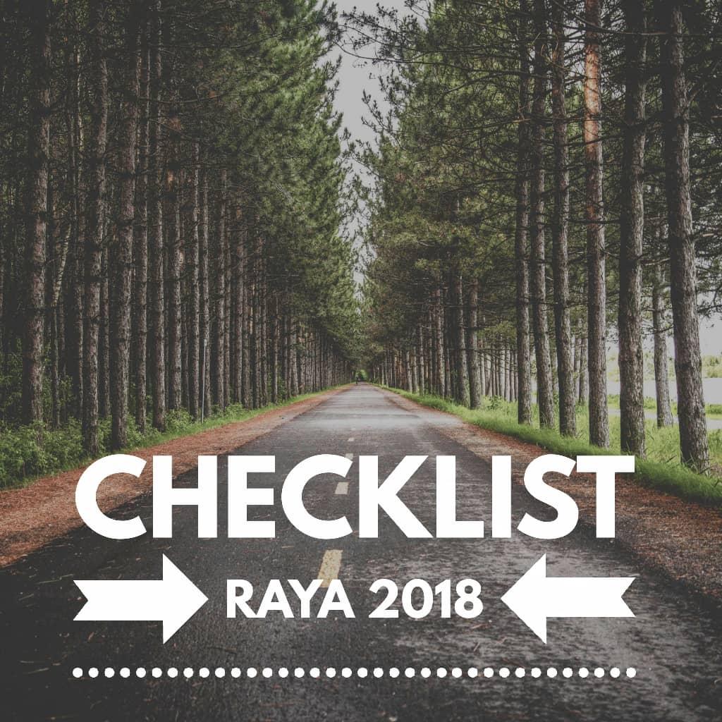 Checklist Raya 2018