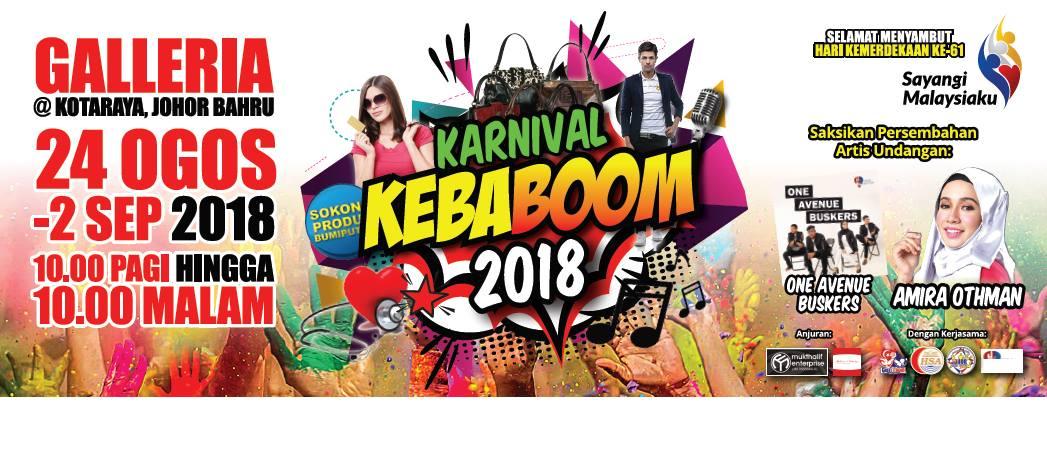 Karnival Kebaboom 2018 | 24 Ogos 2018 – 2 September 2018 Galleria @ Kotaraya JB