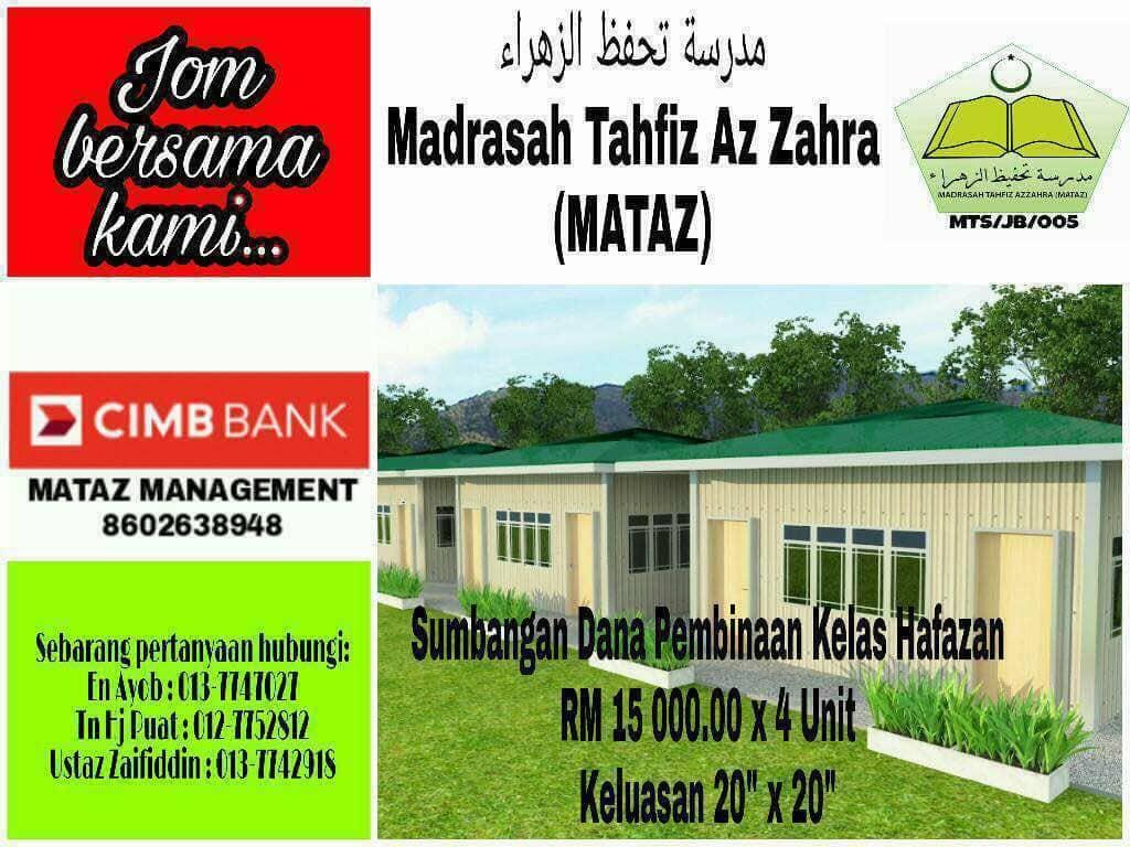 Sumbangan Dana Pembinaan Kelas Hafazan Madrasah Tahfiz Az Zahra (MATAZ)