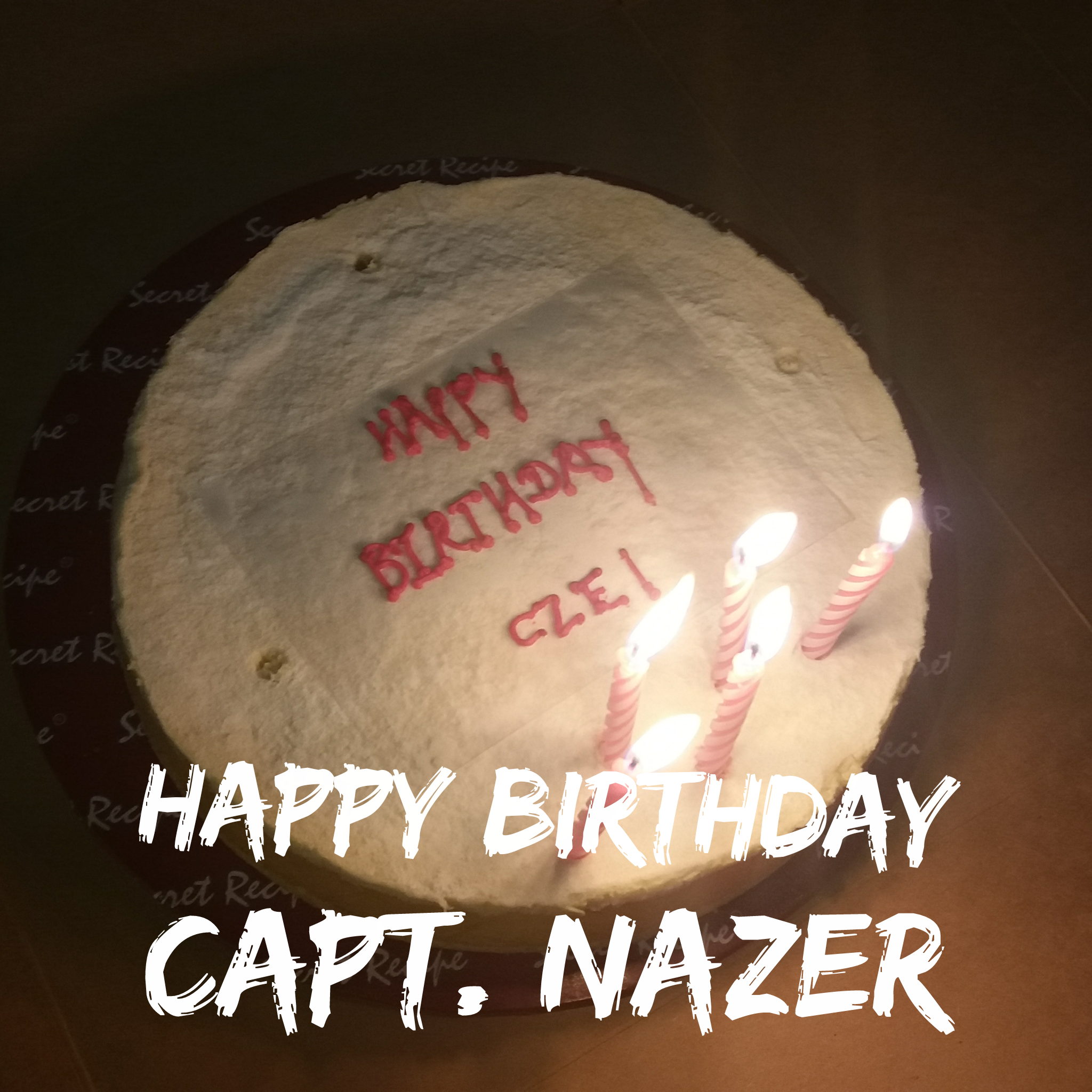 Happy Birthday Capt. Nazer!