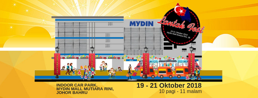 Lantak Festival Mydin Mall Mutiara Rini | 19 – 21 Oktober 2018