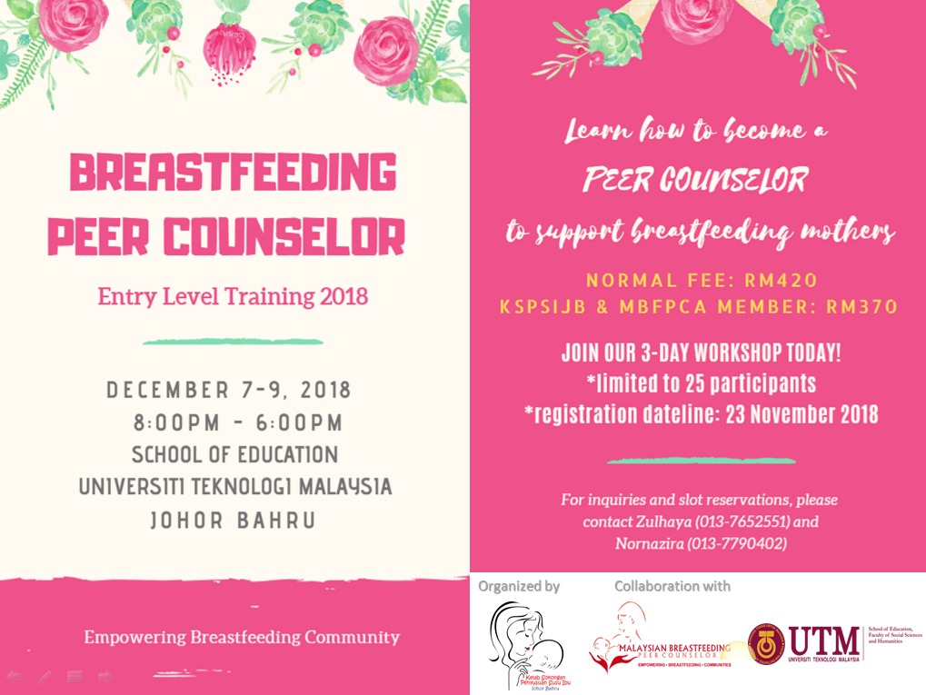 Breastfeeding Peer Couselor Entry Level Training 2018 (7 – 9 December 2018) UTM Skudai