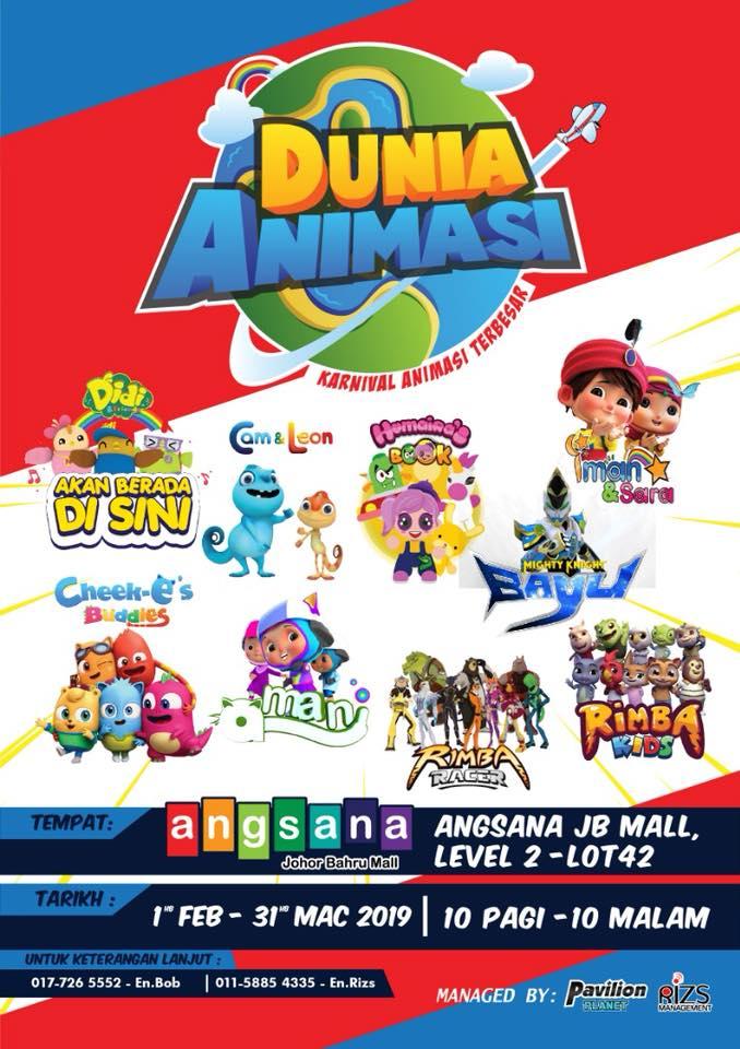 Dunia Animasi – Karnival Animasi Terbesar (Angsana JB Mall 1 Feb – 31 Mac 2019)