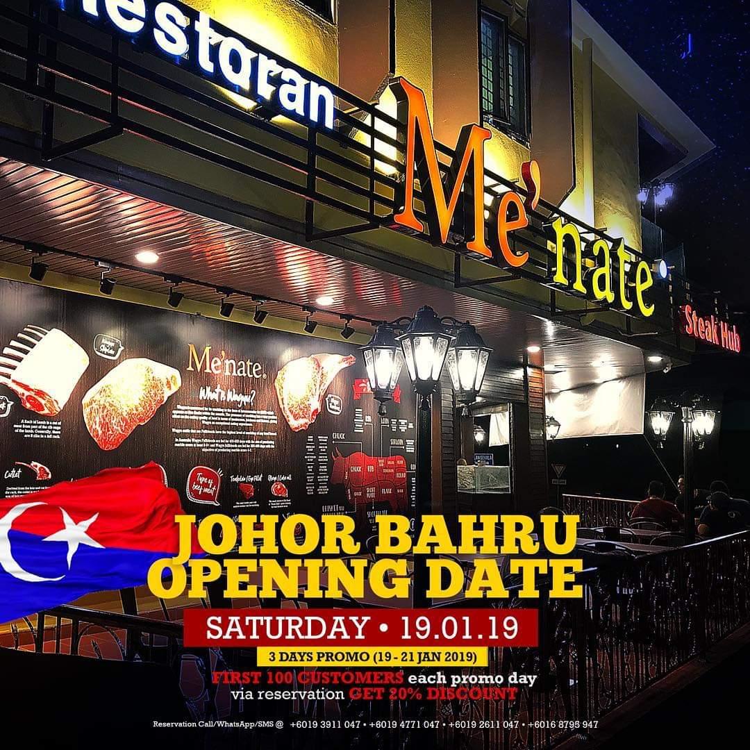 Pembukaan Rasmi Restoran Me'nate Steak Hub Johor Bahru – 19 Jan 2019