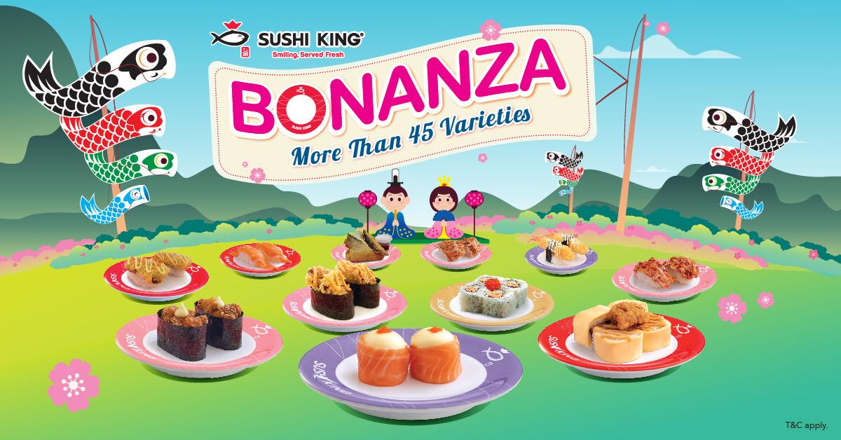 Sushi King Bonanza – Phase 1 | Penang, Perlis, Perak, Johor, Negeri Sembilan, Kelantan, Sarawak (4 – 7 Mar 2019)