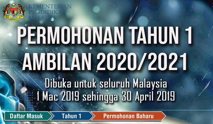 Permohonan Tahun 1 Ambilan 2020/2021 Dibuka Dari 1 Mac – 30 April 2019