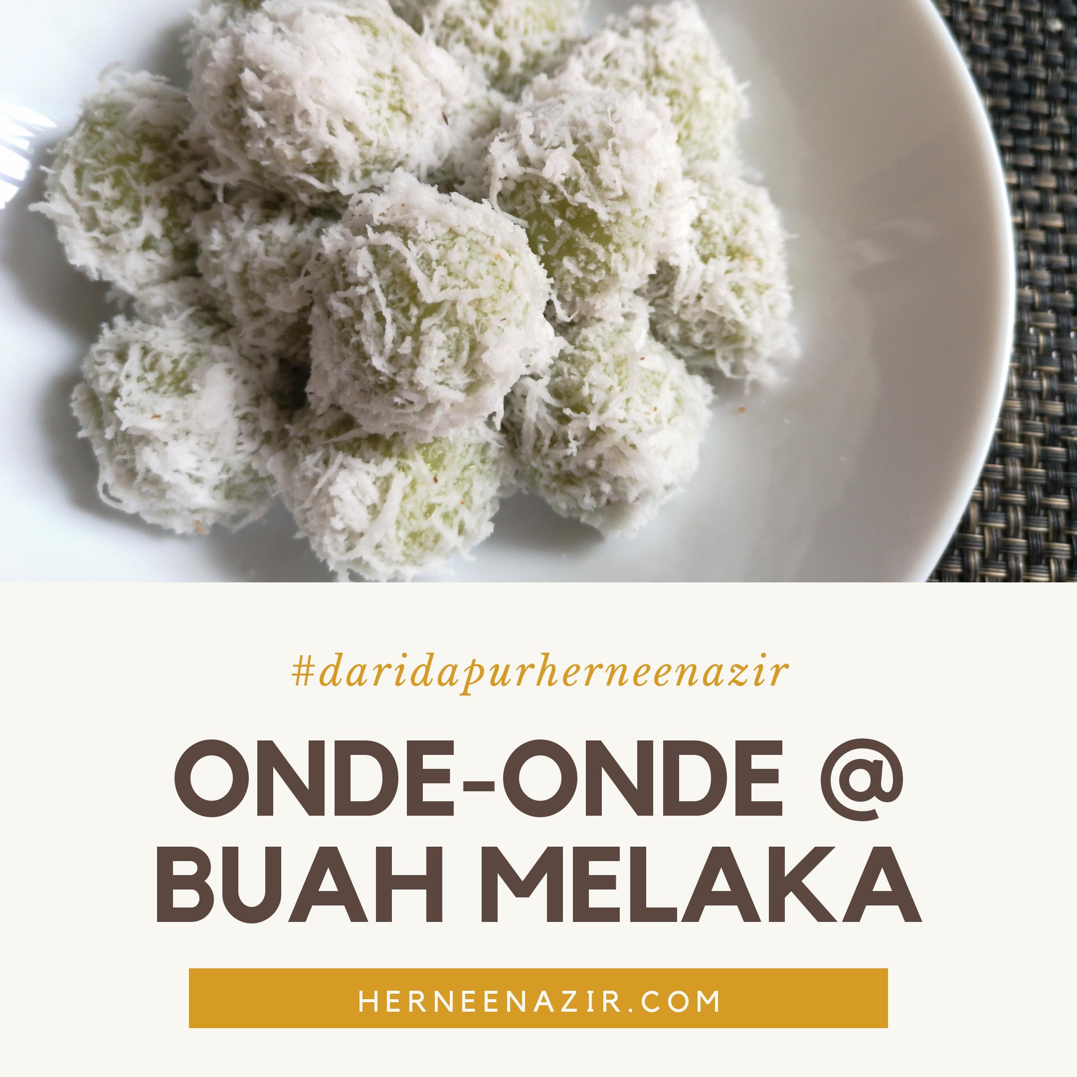 DDHN | Resepi Kuih Onde-onde Sedap dan Lembut