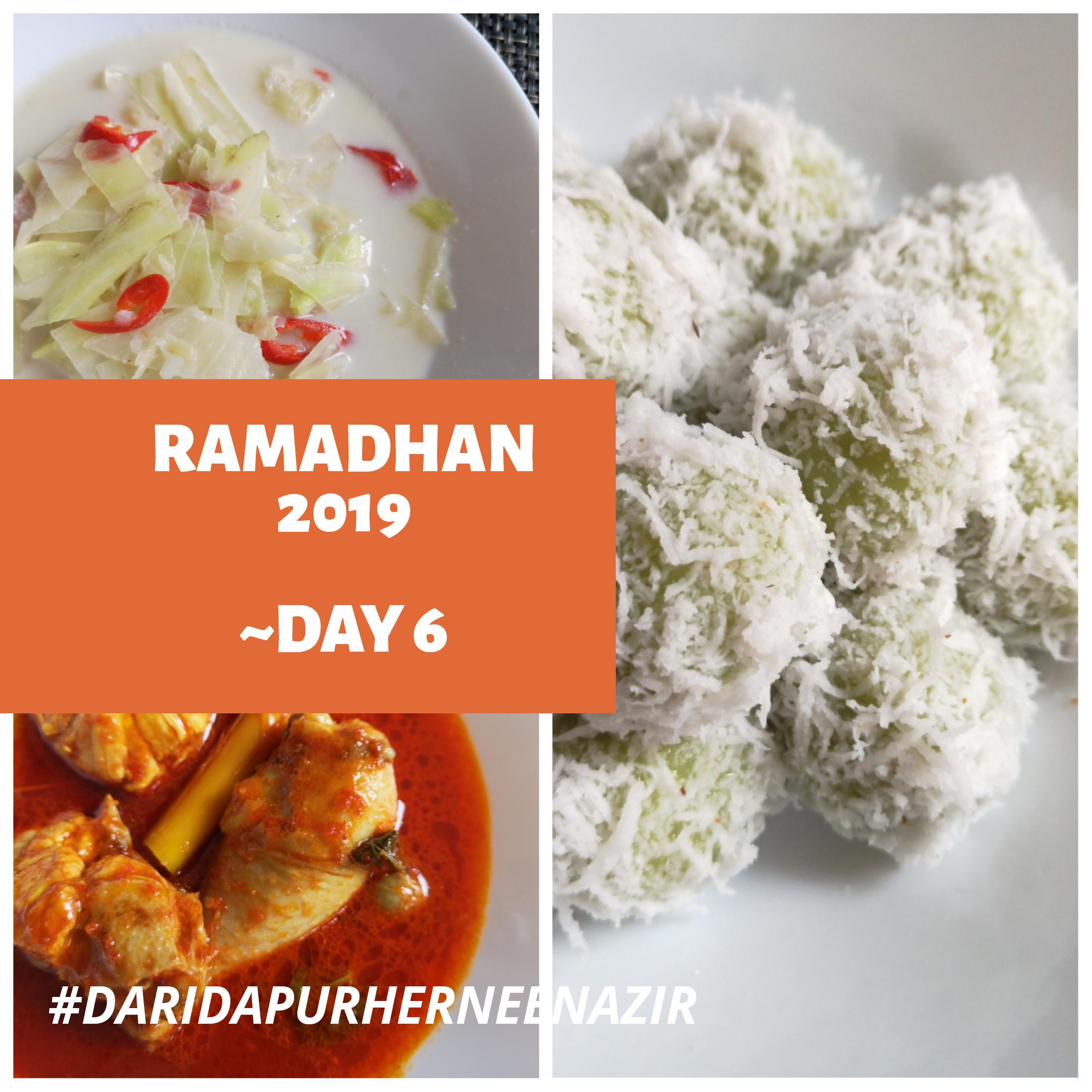Ramadhan 2019 – Day 6