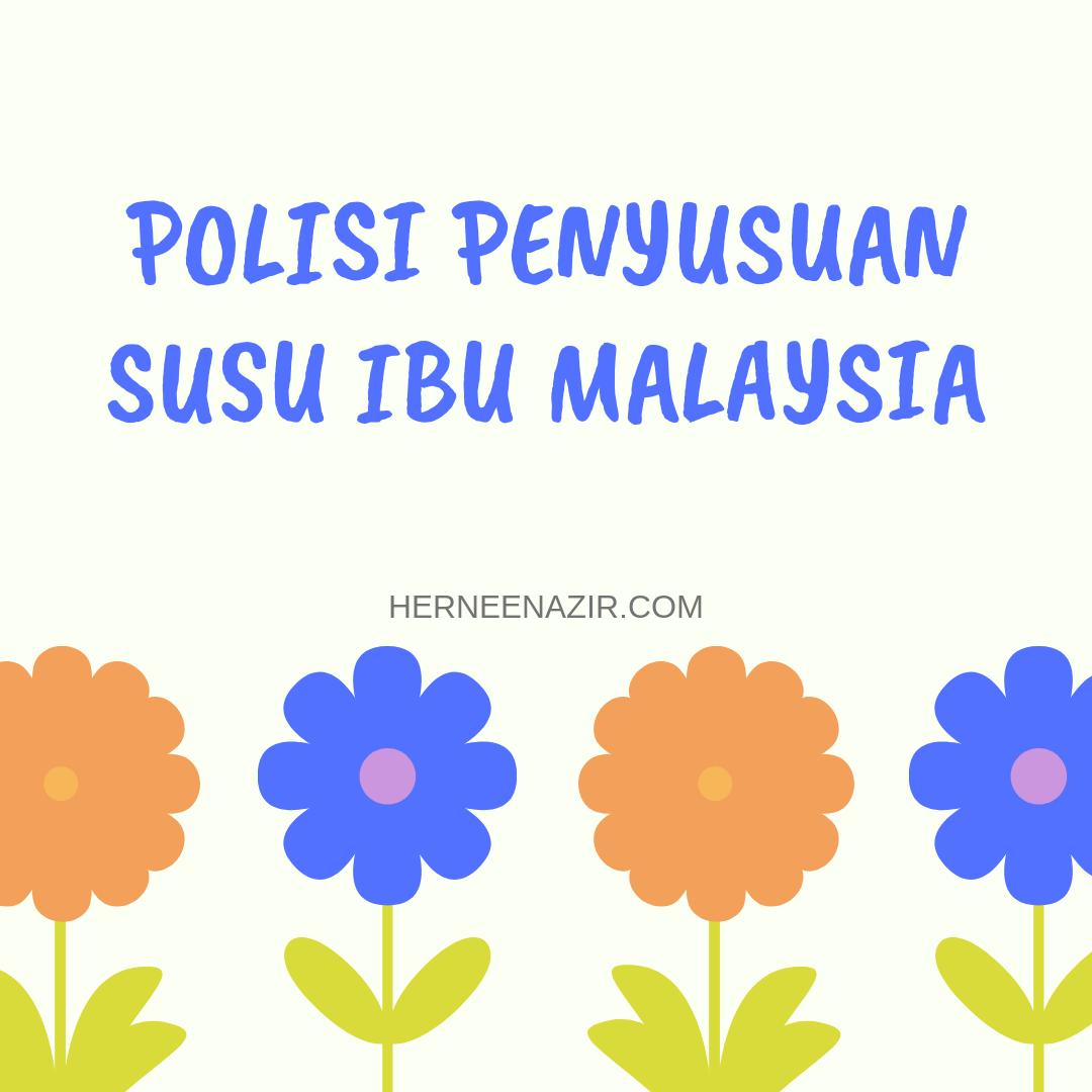 Breastfeeding | Polisi Penyusuan Susu Ibu Malaysia