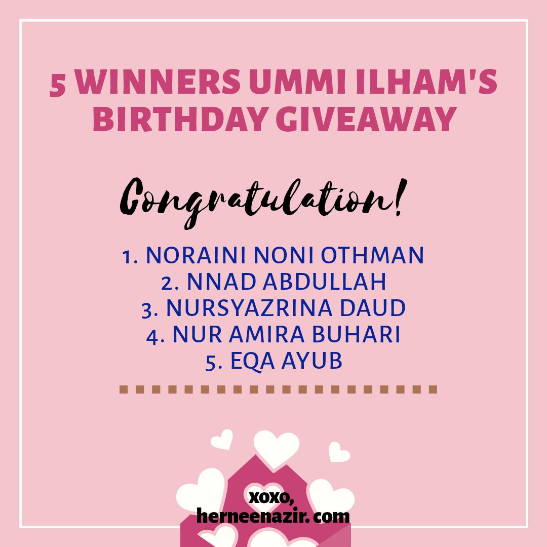 "Pemenang ""Ummi Ilham's Birthday Giveaway"""