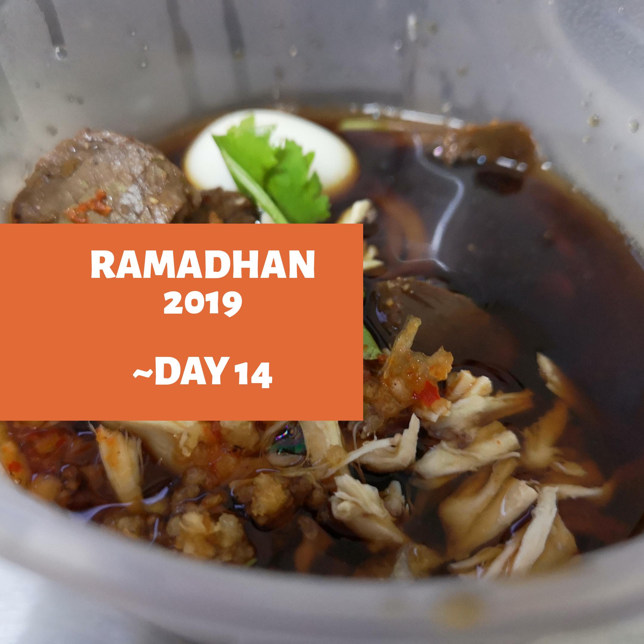 Ramadhan 2019 – Day 14
