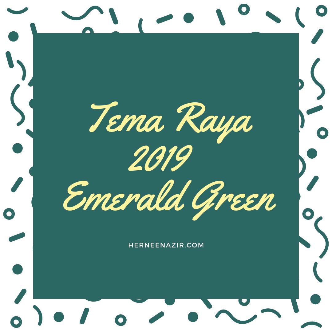 Tema Raya 2019 – Emerald Green