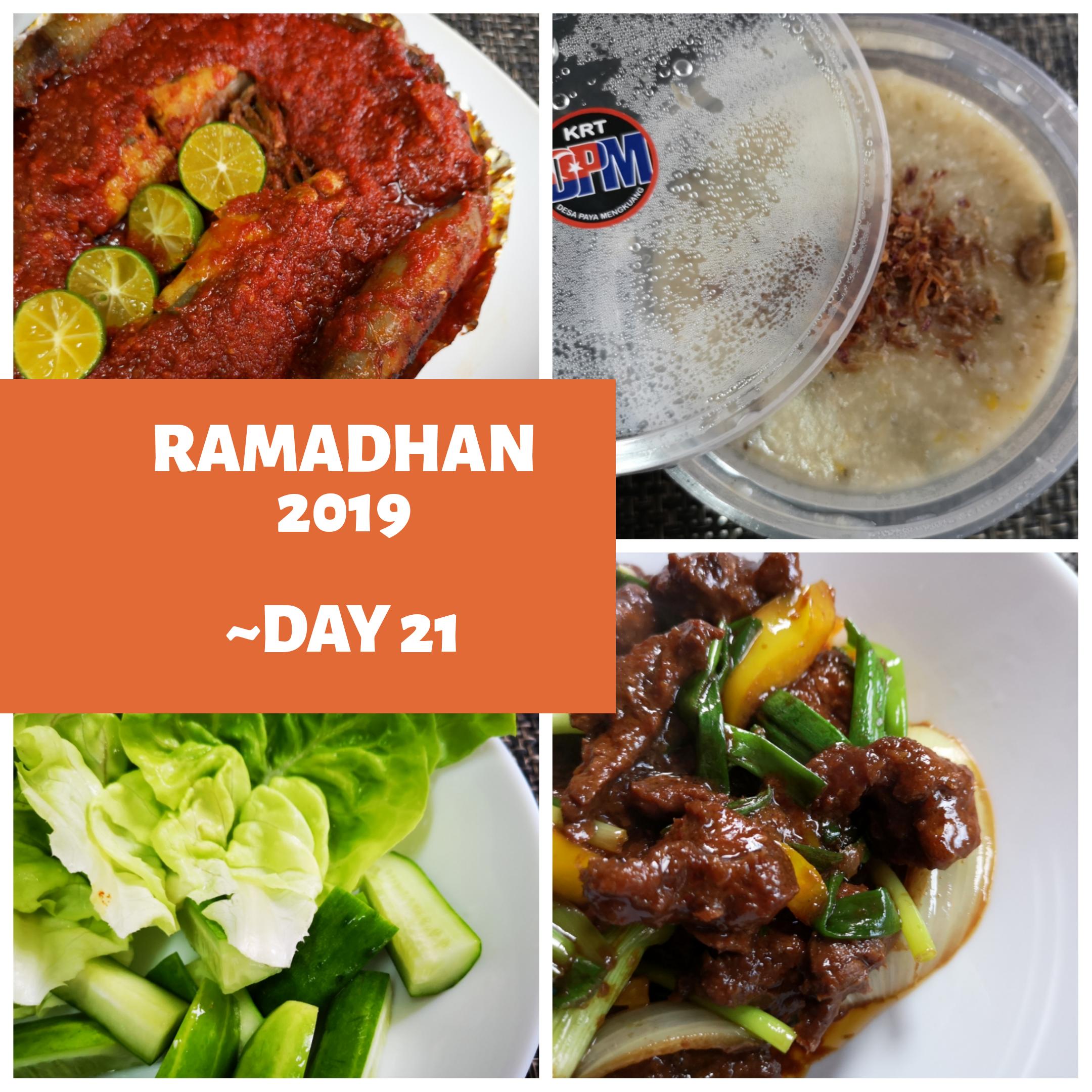 Ramadhan 2019 – Day 21