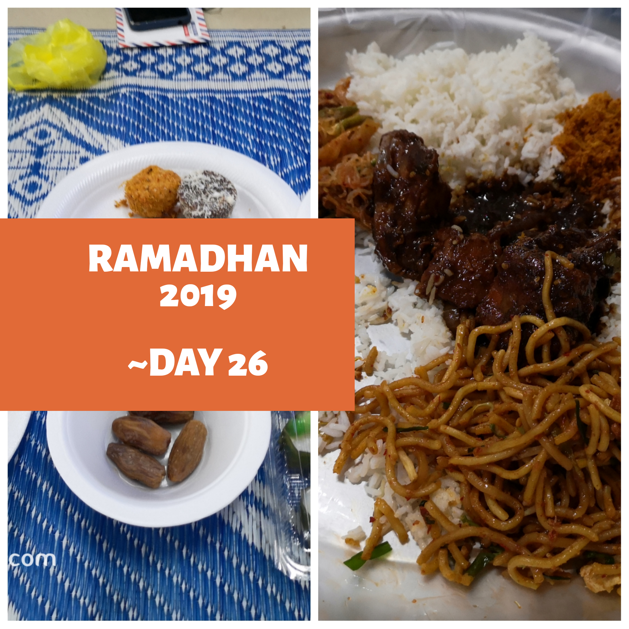Ramadhan 2019 – Day 26