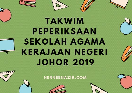 Takwim Peperiksaan Sekolah Agama Kerajaan Negeri Johor (SAKNJ) 2019