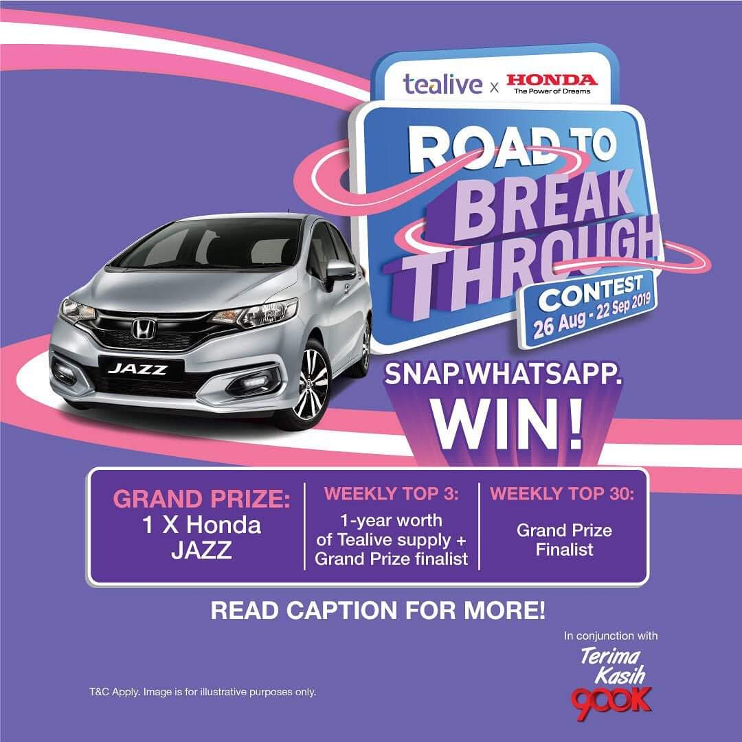 Tealive X Honda Road To Breakthrough Contest (26 Aug – 22 Sep 2019)