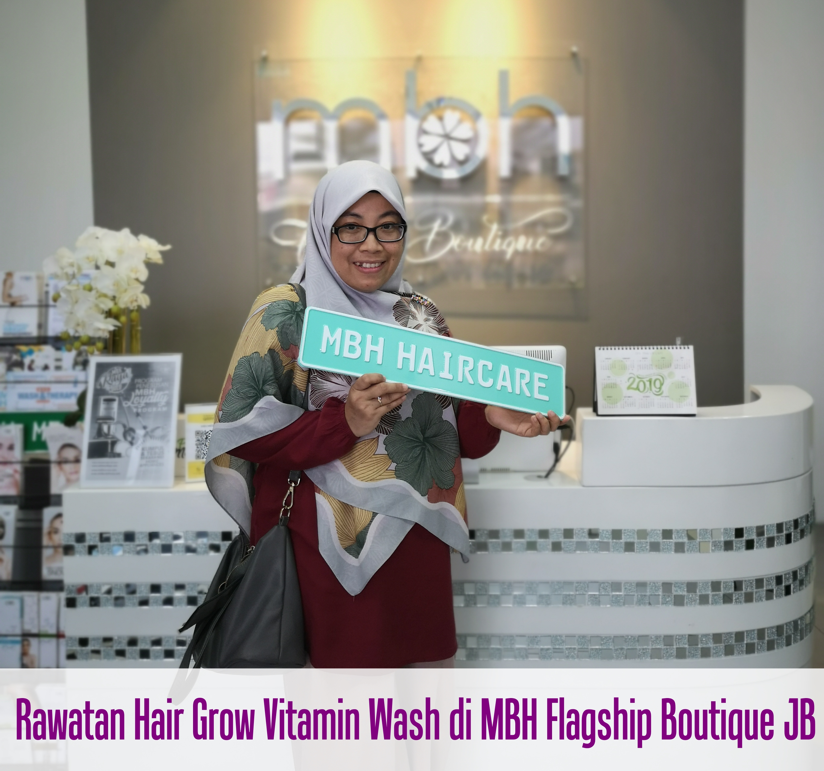 Rawatan Hair Grow Vitamin Wash di MBH Flagship Boutique Johor Bahru