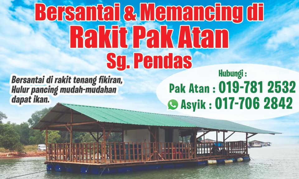 Jom Bersantai & Memancing di Rakit Pak Atan Sungai Pendas
