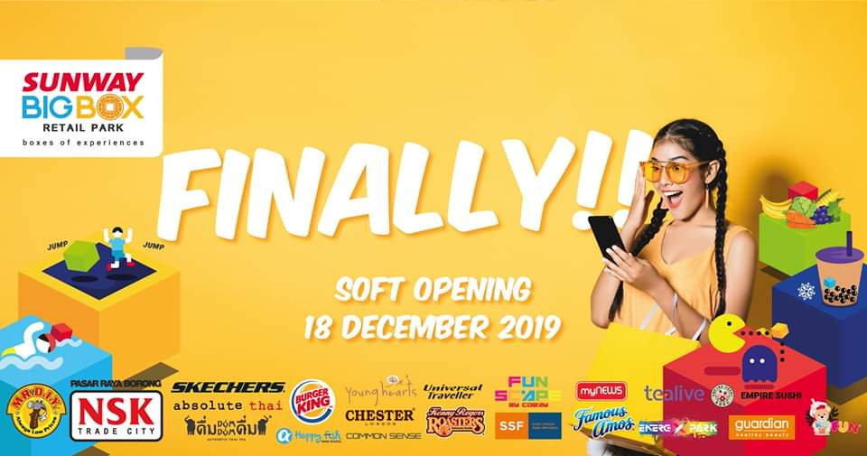 Sunway Big Box Retail Park Soft Opening – 18 December 2019