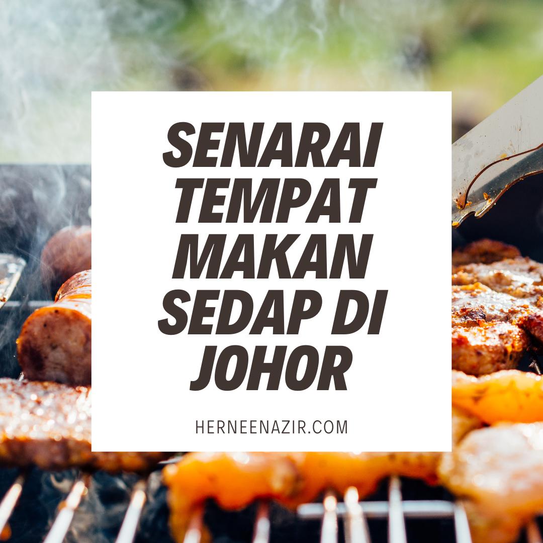 Senarai Tempat Makan Sedap Di Johor