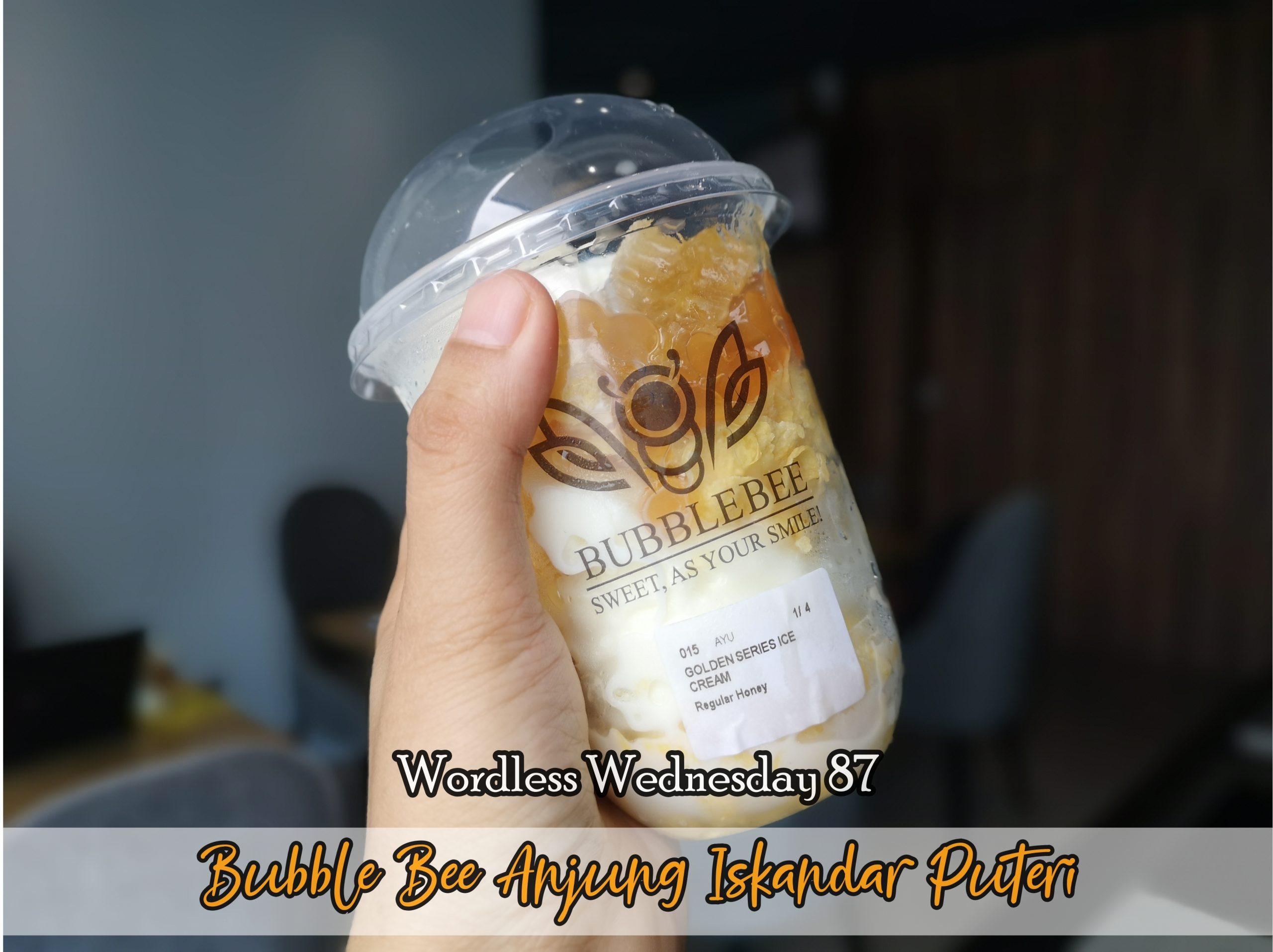 Wordless Wednesday 87 - Bubble Bee Anjung Iskandar Puteri