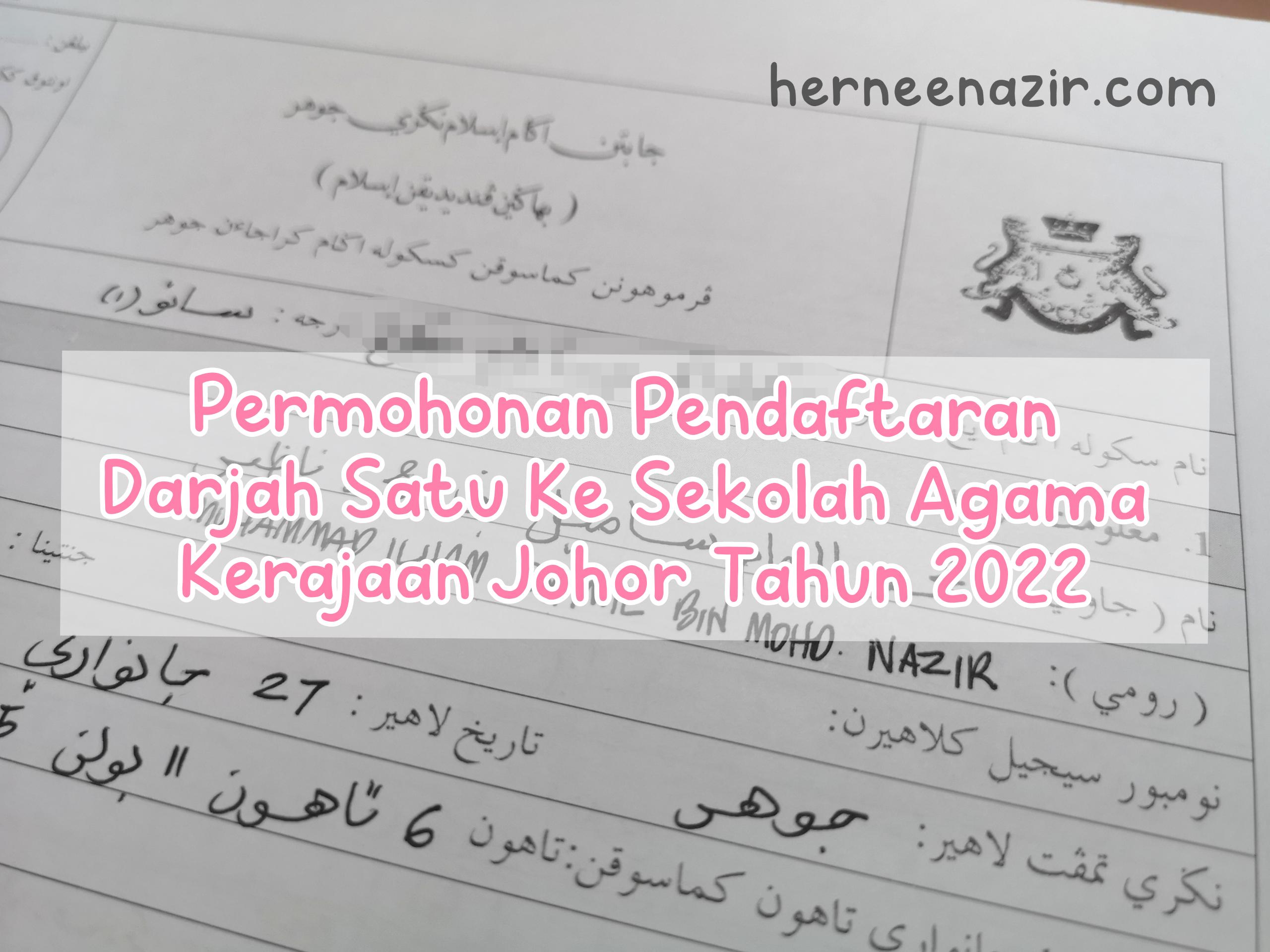 Permohonan Pendaftaran Darjah Satu Ke Sekolah Agama Kerajaan Johor Tahun 2022