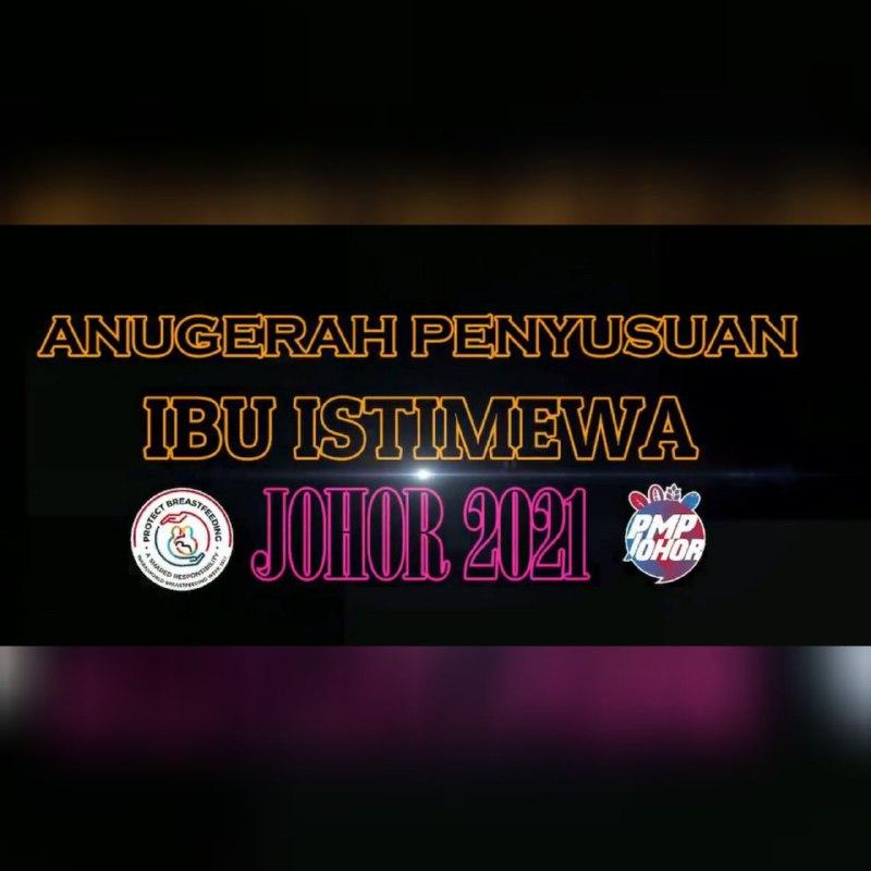 Anugerah Penyusuan Ibu Istimewa Johor 2021